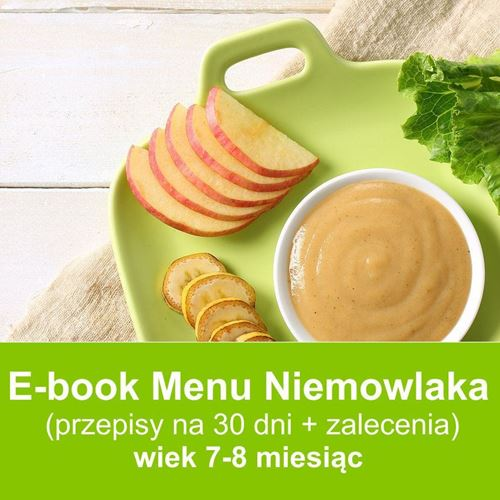 E-book dieta niemowląt w wieku 7-8 miesięcy przepisy-dla-dzieci.pl