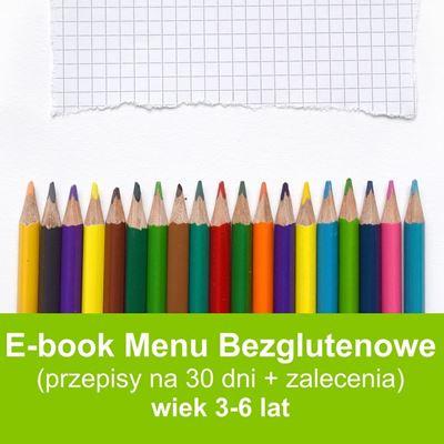 E-book Menu Bezglutenowe na 30 dni dla dzieci w wieku 3-6 lat przepisy dla dzieci