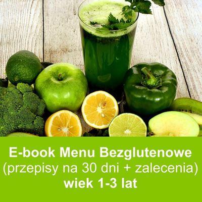 E-book Menu Bezglutenowe dla Dziecka w wieku 1-3 lata